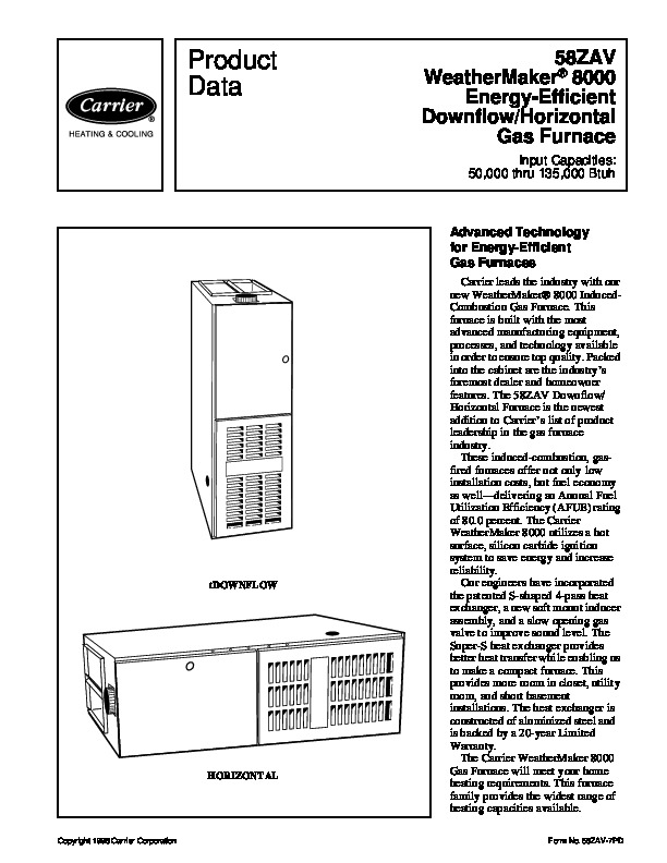 Carrier 58zav 7pd Gas Furnace Owners Manual together with Capacitor For Furnace Blower Wiring Diagram additionally Carrier Furnace Led Code 31 besides Carrier Heat Pump Furnace besides 2ujfi Carrier 8000 58zav Flame Sensors Apparently. on carrier weathermaker 8000 furnace